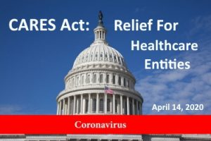 CARES Act Relief For Hospitals Physician Practices Other Providers- JPS CPA   April 14 2020