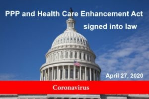 PPP And Health Care Enhancement Act Signed Into Law - JPS CPA -April 27 2020